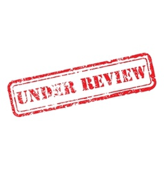 Under review rubber stamp vector