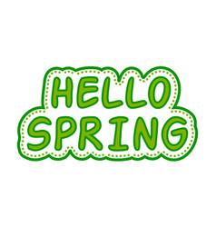 sticker hello spring green style vector image