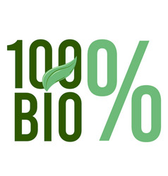 100 bio word or text with green leaf handwritten vector image
