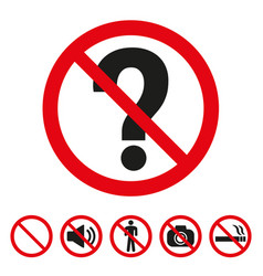 do not ask questions sign on white background vector image
