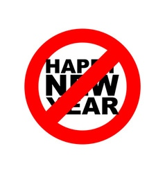 Stop happy new year Signban for holiday Red vector image