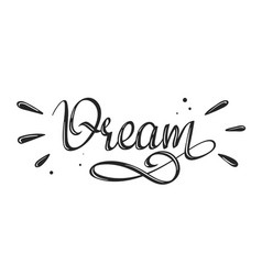 dream - handwritten lettering word vector image