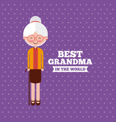 Best grandma design vector