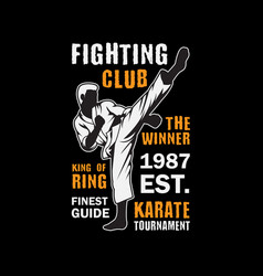 Fighting club template good for your t shirt event vector