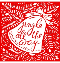 Jingle all the way calligraphic lettering vector image