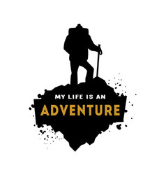 Silhouette of a hiker with an inscription vector