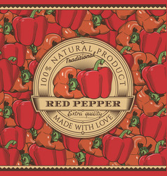 Vintage red pepper label on seamless pattern vector