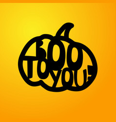 halloween - boo to you laser cutting template vector image
