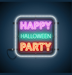 happy halloween party neon sign in frame vector image
