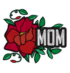 mom - fashion badge or patch embroidery rose with vector image