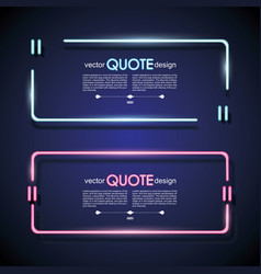 Set neon quote frames lighting sign vector