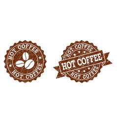 hot coffee stamp seals with grunge texture in vector image