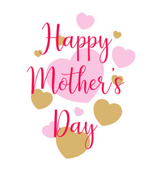 Mother day text and hearts vector