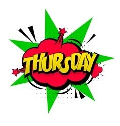 Comic pink effects pop art Thursday week calendar vector