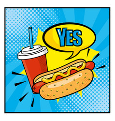 hot dog with plastic soda cup and yes chat bubble vector image