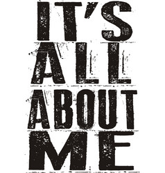 Its all about me vector