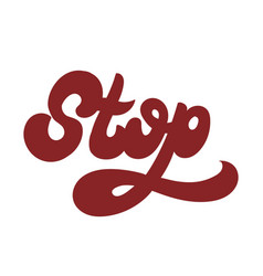 stop handwritten lettering template for card vector image
