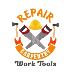Repair and carpentry work tools icon vector image