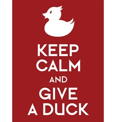 Keep calm and give a duck vector