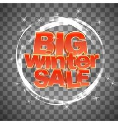 Big winter sale on transparent background vector