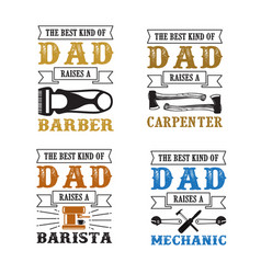 Father s day saying and quotes raises quote set vector