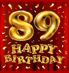 Happy birthday 89th celebration gold balloons and vector