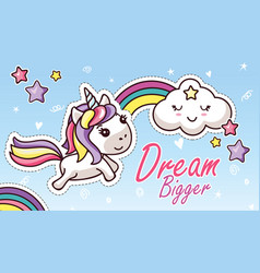 kawaii unicorn rainbow dream bigger flat sticker vector image