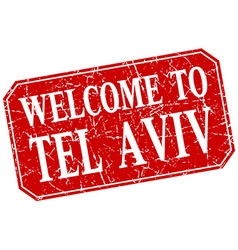 Welcome to Tel Aviv red square grunge stamp vector