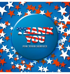 Thank you for your service military appreciation vector image