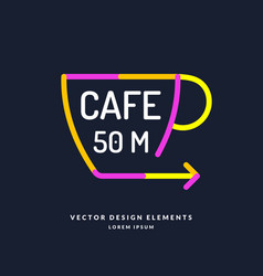 bright colored pointer for a cafe with a cup and vector image vector image