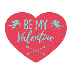 be my valentine card vector image vector image