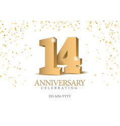 Anniversary 14 gold 3d numbers vector