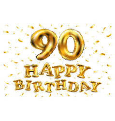 happy birthday 90th celebration gold balloons and vector image