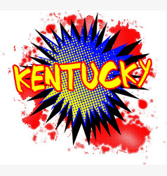 Kentucky comic exclamation vector