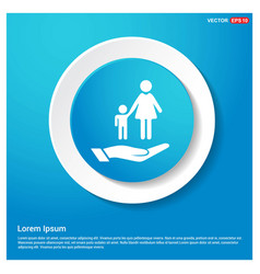mother and child in hand icon abstract blue web vector image