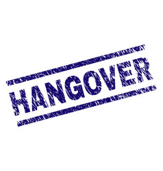 Scratched textured hangover stamp seal vector