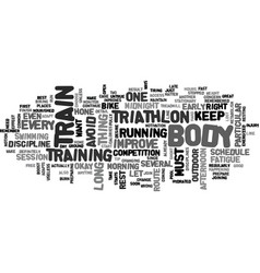 When where and how to train for a triathlon text vector