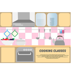 Cooking classes poster kitchen dishes kitchen vector
