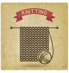 knitting tools hand made symbol vintage vector image