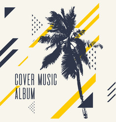cover music album modern poster with palm tree vector image