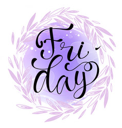 Friday letteing on watercolor background vector