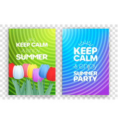 keep calm and enjoy summer party vertical banners vector image