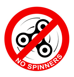sign prohibition of toys - spinners vector image