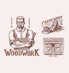 woodworker carpenter man or joiner labels set for vector image