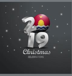 Kiribati flag 2019 merry christmas typography new vector