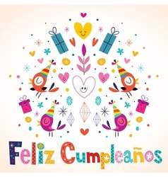 Feliz Cumpleanos - Happy Birthday in Spanish card vector image
