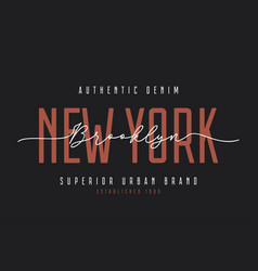 new york t-shirt design brooklyn vintage denim vector image