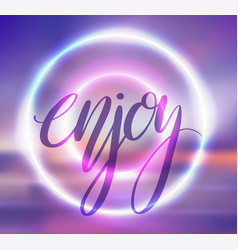 postcard with a round neon frame blurred vector image