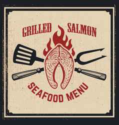 Seafood menu grilled salmon with crossed fork and vector