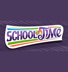 banner for school time vector image